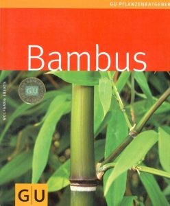 Bambus Buch. Bambus-Baumschule Darmstadt. Spezialgärtnerei Ulrich Willumeit. Baumschule Darmstadt Eberstadt